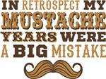 Mustache Years Big Mistake