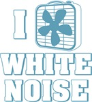 I Love White Noise