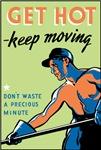 Retro Get Hot Keep Moving T-shirts