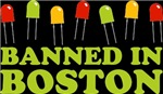 LEDs Banned Boston T-shirts