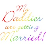 My Daddies Are Getting Married T-shirts & Gifts
