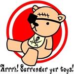 Surrender Yer Toys!