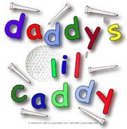 Daddy's lil' Caddy