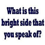 Bright Side?