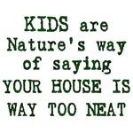 Kids are Nature's Way