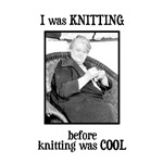 Before Knitting Was Cool