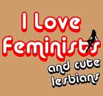 Cute lesbians funny slogan T-shirts