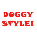 Doggy Style!
