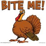 Bite Me with Turkey