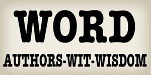 Words, Authors, Wisdom