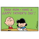 Dear Mom, Happy Father's Day!
