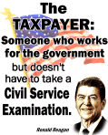 Reagan Quote - Taxpayer works for the government