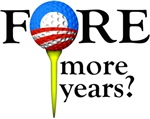 FORE More Years?