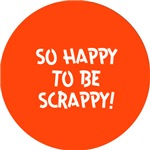 I'm happy to be scrappy