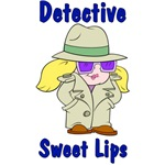 Detective Sweet lips