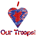 I Love (heart) Our Troops!