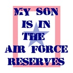 My son is in the Air Force Reserves