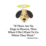 If Dogs Don't Go To Heaven