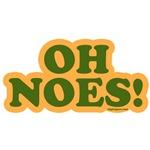 OH Noes!