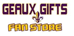 GEAUX GIFTS FAN STORE