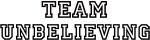 Team UNBELIEVING