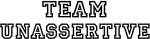 Team UNASSERTIVE