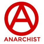 Anarchism - No Gods, No Masters, Against Authority