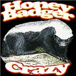 Honey Badger Crazy