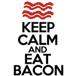keep calm eat bacon