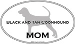 Black and Tan Coonhound MOM