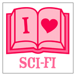 I (Heart) Sci-Fi