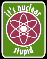 it's nuclear...stupid