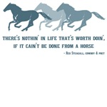 Life, if can't be done from a horse. Quotes.