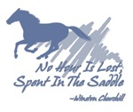 No hour is lost spent in the saddle. Quote