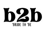 Bride to Be (b2b)