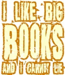 I Like Big Books and I cannot Lie is the perfect gift for any book lover geek.