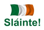 Irish Gifts - Slainte! (To your health!)