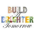 Build a Brighter Tomorrow