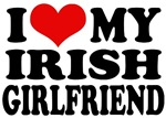 I Love My Irish Girlfriend T-Shirts