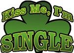 Kiss Me I'm Single T-Shirts