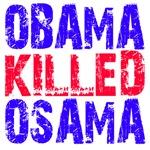 Obama Killed Osama T-Shirts