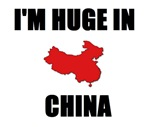 I'm Huge In China
