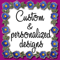 Custom & Personalized Designs
