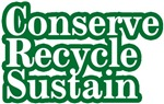 Conserve, Recycle, Sustain
