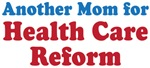 Another Mom For Health Care Reform