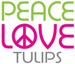 Peace Love Tulips