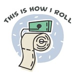 How I Roll (Toilet Paper)