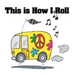 How I Roll (Hippie Bus/Van)
