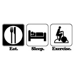 Eat. Sleep. Exercise.