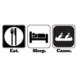 Eat. Sleep. Canoe.